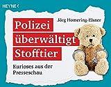 Polizei überwältigt Stofftier: Kurioses aus der Presseschau