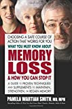 Leave it to one of America's best-selling physician/authors to tackle one of the country's fastest-growing health concerns. With over 77 million baby boomers living in the U.S., memory loss is quickly becoming a major issue. Although the common be...