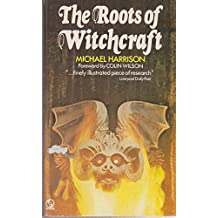 Roots of Witchcraft