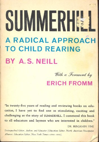 Summerhill - A Radical Approach to Child Rearing