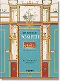 Fausto & Felice Niccolini. The Houses and Monuments of Pompeii - Valentin Kockel