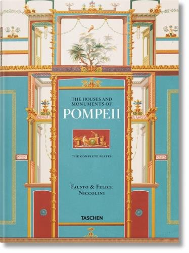 Fausto & Felice Niccolini. Houses And Monuments Of Pompeii (xxl) por Valentin Kockel