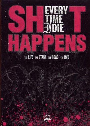 Every Time I Die - Shit Happens [2006] [Edizione: Regno Unito]