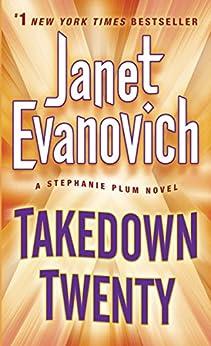 Takedown Twenty: A Stephanie Plum Novel par [Evanovich, Janet]