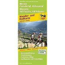 Meran, Passeiertal, Ridnauntal / Merano, Val Passiria, Val Ridanna: Wander- und Radkarte mit Ausflugszielen & Freizeittipps, wetterfest, reißfest, ... 1:35000 (Wander- und Radkarte / WuRK)