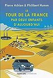 Le tour de la France par deux enfants d'aujourd'hui (Equateurs Littérature) - Format Kindle - 9782849905739 - 16,99 €