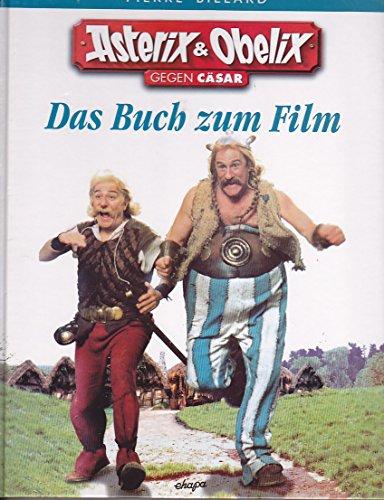 Asterix und Obelix gegen Cäsar, Das Buch zum Film