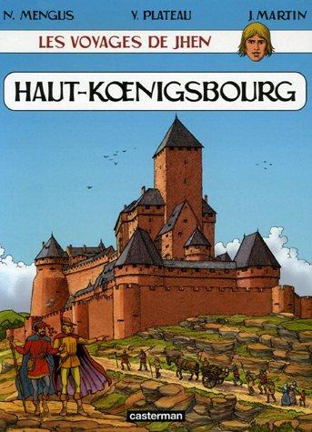 Les voyages de Jhen : Le Haut-Koenigsbourg