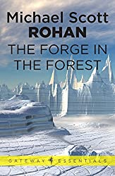 The Forge in the Forest (The Winter of the World Book 2)