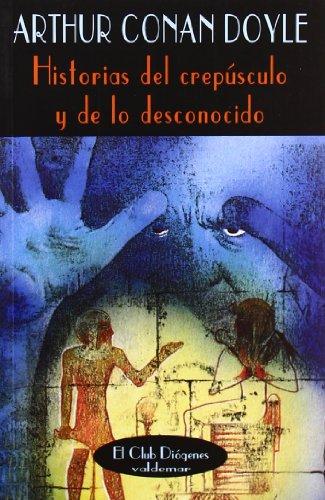 Historias del crepúsculo y de lo desconocido (El Club Diógenes)