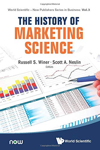 History Of Marketing Science, The (World Scientific-now Publishers Series in Business, Band 3)