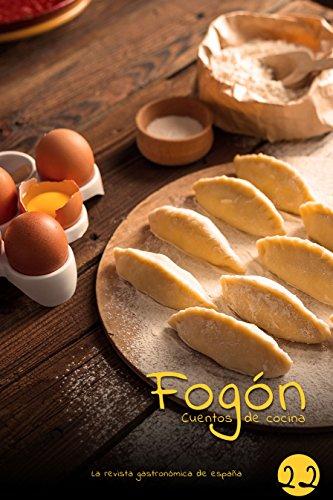 Fogón: Cuentos de cocina edicion 22 por Fogón Magazine