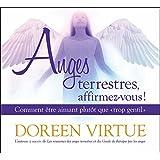 Anges terrestres, affirmez-vous ! Comment être aimant plutôt que trop gentil - Livre audio 2CD
