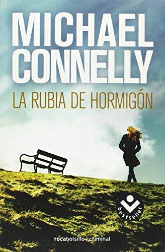 La rubia del hormigon (Spanish Edition) (Harry Bosch) by Michael Connelly (2010-05-15)