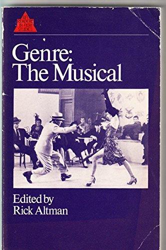 Genre, the Musical: A Reader (British Film Institute Readers in Film Studies) by Altman (1982-04-01)