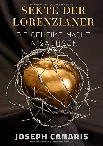 Sekte der Lorenzianer: Die geheime Macht in Sachsen