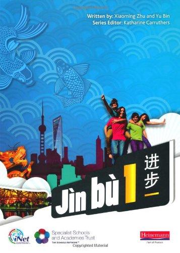 Jin bu Chinese Pupil Book 1(11-14 Mandarin Chinese)