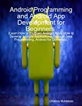 We take a set of real life problems and discuss how to design, develop android applications corresponding to the problem. We also provide many android application assignments. After going through the book and completing the assignments, reader will b...