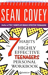 The 7 Habits of Highly Effective Teenagers Personal Workbook (COVEY)