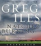 Natchez Burning CD (Penn Cage Novels)