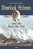 Sherlock Holmes und die Spur des Yeti (KBV-Krimi)