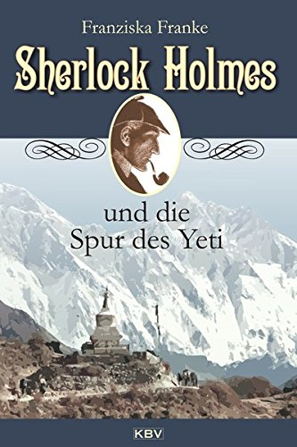 Franke, Franziska: Sherlock Holmes und die Spur des Yeti