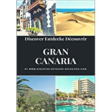 Discover Entdecke Découvrir Gran Canaria: GRAN CANARIA TRAVELOGUE (www.discover-entdecke-decouvrir.com/ 12)