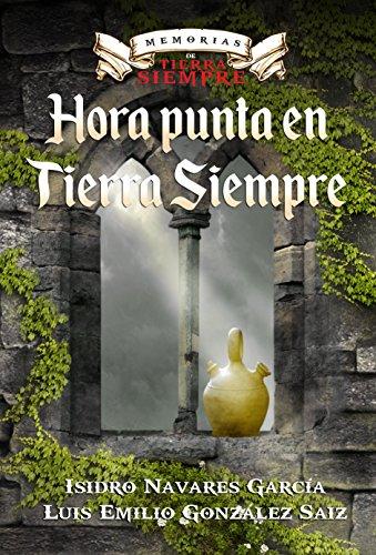 HORA PUNTA EN TIERRA SIEMPRE. (MEMORIAS DE TIERRA SIEMPRE. nº 1)