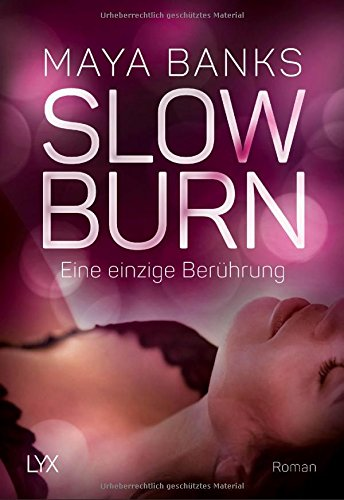 Preisvergleich Produktbild Slow Burn - Eine einzige Berührung (Slow-Burn-Reihe, Band 5)