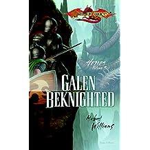 Galen Beknighted: Heroes, Book 6 (Dragonlance: Heroes)