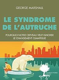 Le Syndrome de l'autruche par George Marshall