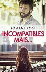 Incompatibles mais... : Une romance actuelle (HQN)