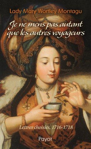 Je Ne Mens Pas Autant Que Les Autres Voyageurs [Pdf/ePub] eBook