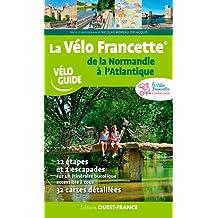 LA VELO FRANCETTE DE LA NORMANDIE A L'ATLANTIQUE