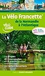 LA VELO FRANCETTE DE LA NORMANDIE A L...