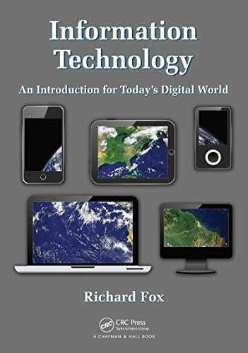 Information Technology: An Introduction for Today's Digital World por Richard Fox