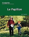 Telecharger Livres Le Papillon Number 4 Un Film De Philippe Muyl (PDF,EPUB,MOBI) gratuits en Francaise