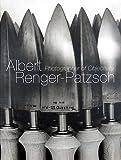 Albert Renger-Patzsch - Photographer of Objectivity