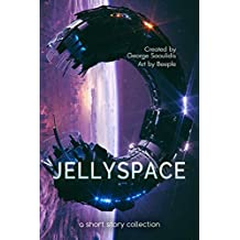 Jellyspace: A Short Story Collection (Spitwrite Book 2) (English Edition)