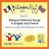 Englisch & Französisch Zweisprachige Musik für Kinder | Englisch-französische lernen kinder cd | BILINGUASING (On y va Vol.2) [Audio CD] BilinguaSing …