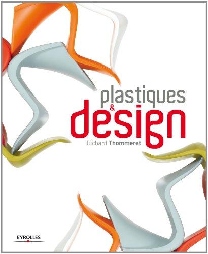 Plastiques et design par Richard Thommeret