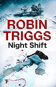 Night Shift (Fiction Without Frontiers) by [Triggs, Robin]