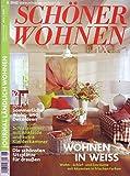 Schöner Wohnen Nr. 06/2002 Wohnen in weiß