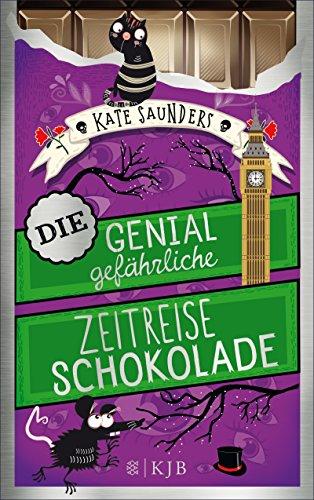 che Zeitreiseschokolade (Unsterblichkeitsschokolade 2) (Katze Aus Dem Zauberer Von Oz)
