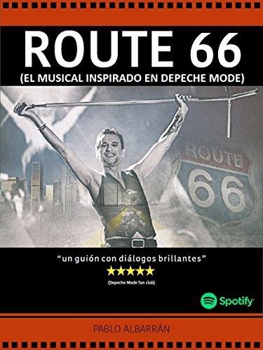 ROUTE 66: El Musical inspirado en Depeche Mode