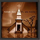 Songtexte von Throw Rag - 13 Ft. and Rising