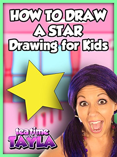 tea-time-with-tayla-how-to-draw-a-star-drawing-for-kids-ov