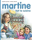 Martine, numéro 24 : Martine fait la cuisine