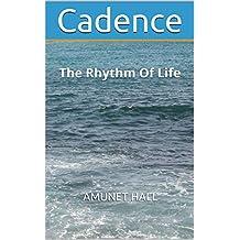 Cadence: The Rhythm Of Life (Volume Book 5) (English Edition)