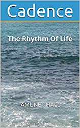 Cadence: The Rhythm Of Life (Volume Book 5)